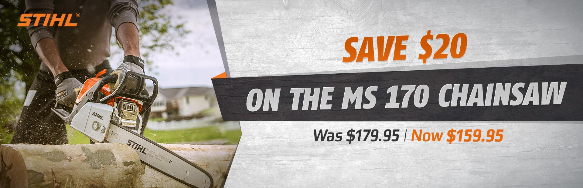 Save $20 on the STIHL MS 170 chainsaw!