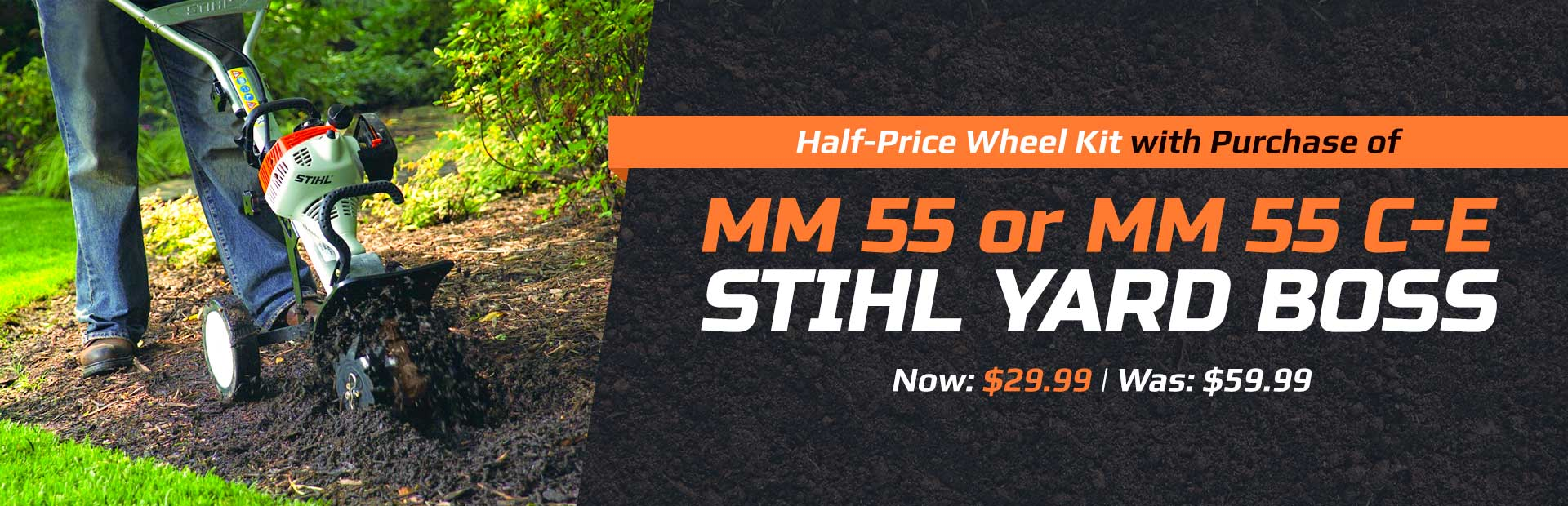 Get a half-price wheel kit with the purchase of the MM 55 or MM 55 C-E STIHL YARD BOSS!