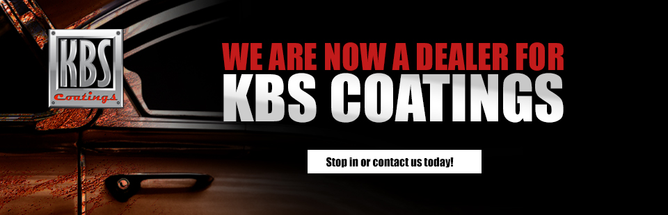 We are now a dealer for KBS Coatings! Stop in or contact us today!