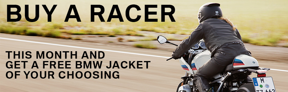 Buy BMW's beautiful R nineT Racer this month and get a free BMW jacket of your choosing. Stylish bikes should be ridden with clean gear.