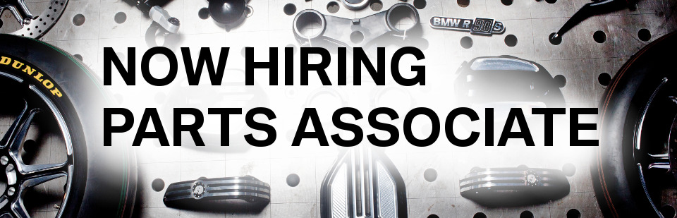 Looking to work in the wonderful world of BMW Motorcycles? Contact us about our full-time parts associate position!