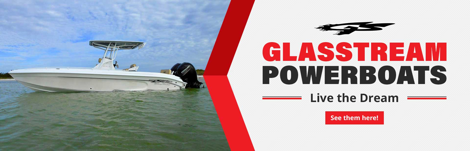 Glasstream Powerboats: Live the Dream
