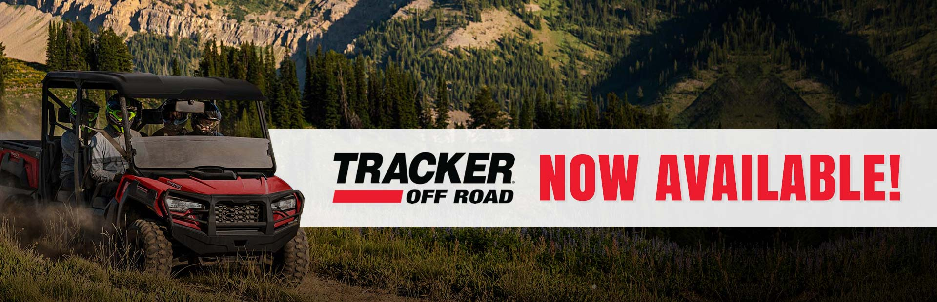 Tracker Off Road now available: Click here to see the models.
