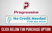 Progressive. No credit needed. Find out more. Click below for Purchase Option