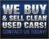 We buy and sell used cars!