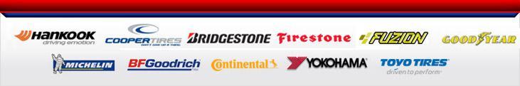 We proudly carry products from Hankook, Cooper, Bridgestone, Firestone, Fuzion, Goodyear, Michelin®, BFGoodrich®, Continental, Yokohama, and Toyo.