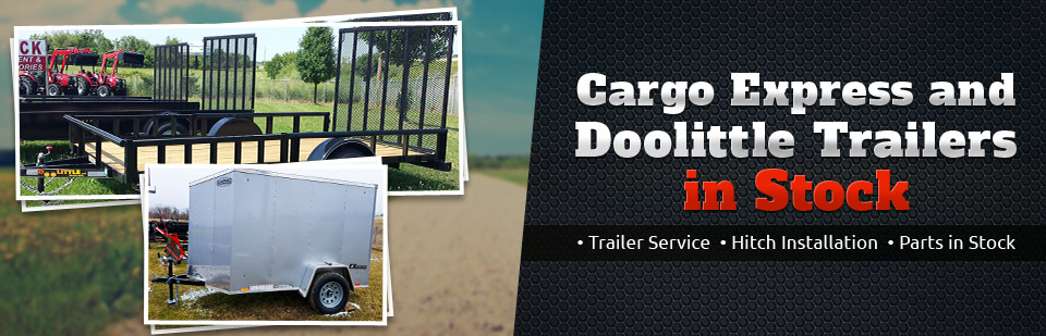 We have Cargo Express and Doolittle trailers in stock! We also offer trailer service and hitch installation, plus we have parts in stock!
