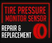 Tire Pressure Monitor Sensor Repair & Replacement