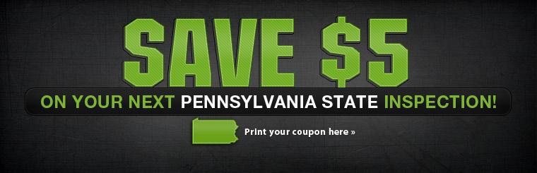 Save $5 on your next Pennsylvania state inspection! Click here to print a coupon.