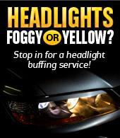 Headlights foggy or yellow? Stop in for a headlight buffing service!