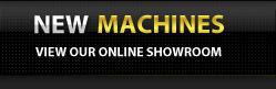 New Machines: View our online showroom.