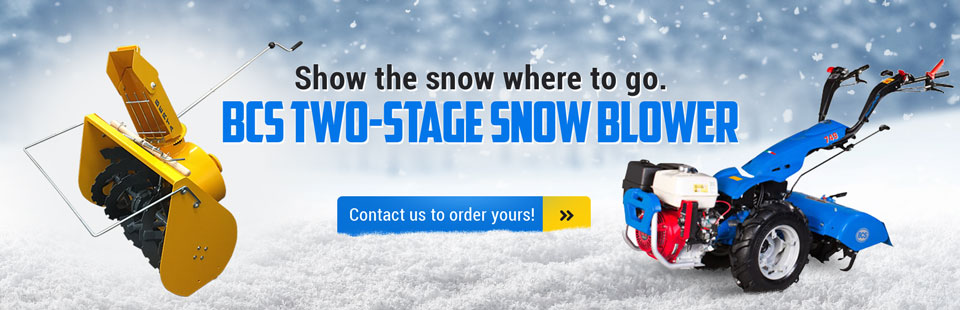BCS Two-Stage Snow Blower: Contact us to order yours!