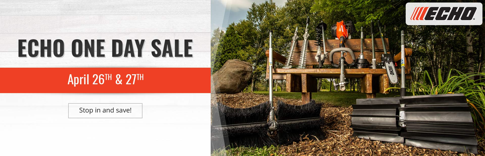 Join us April 26th & 27th for our ECHO One Day Sale!