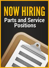 Now Hiring: Parts and Service Positions