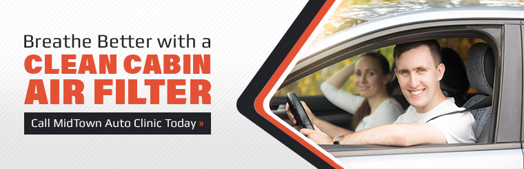 Breathe better with a Clean Cabin air filter! Click here to contact us.