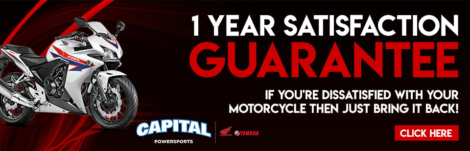 Your satisfaction is Guaranteed at Capital Powersports