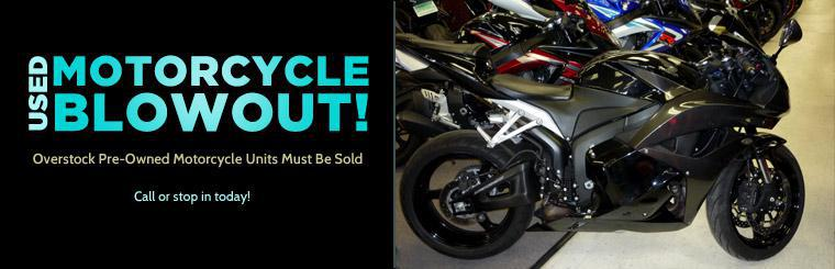 Used Motorcycle Blowout: All overstock pre-owned motorcycle units must be sold! Click here to view our selection.