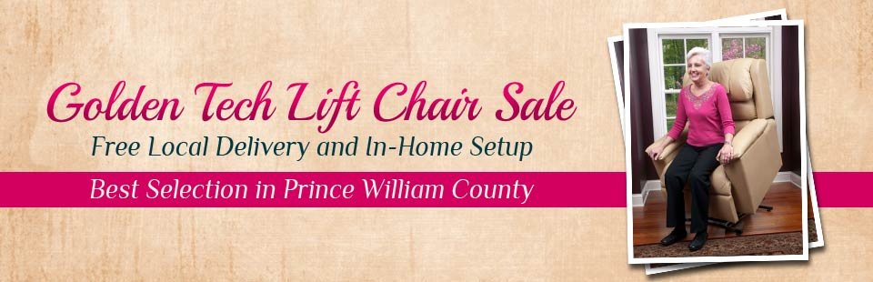 Golden Tech Lift Chair Sale: Now offering free local delivery and in-home setup on the best selection in Prince William county! Click here to view our selection.