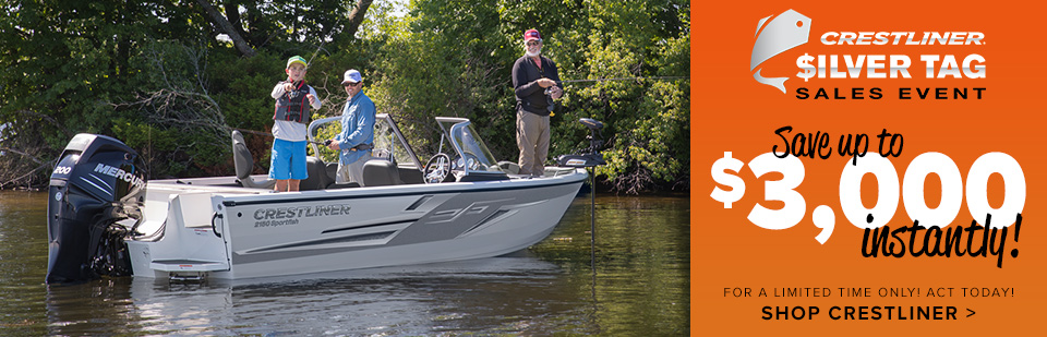 Crestliner Silver Tag Sales Event! Save up to $3,000!