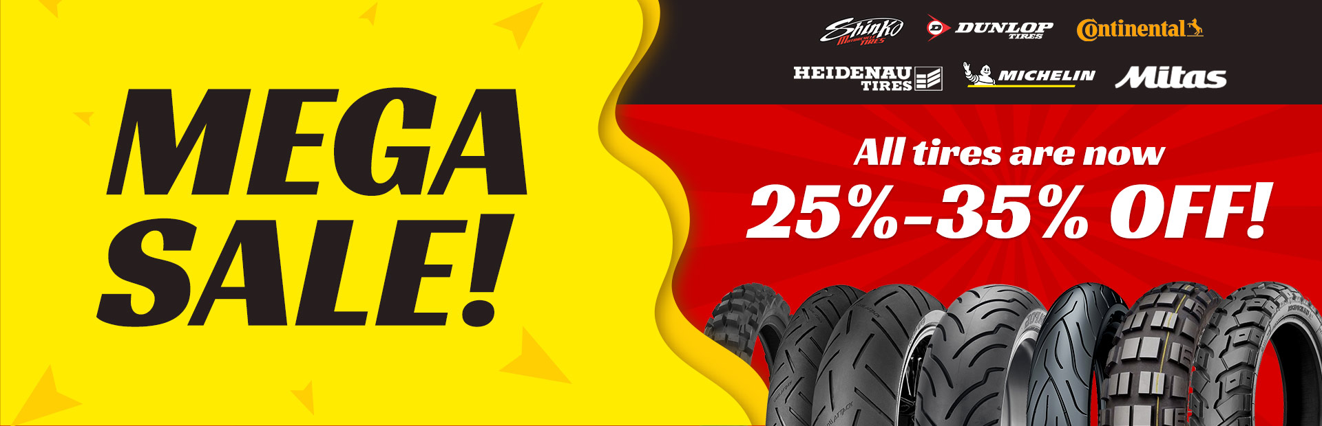 Mega Sale: All tires are now 25%-35% off! Contact us for details.