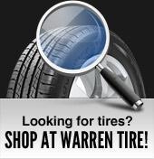 Looking for tires?  Shop at Warren Tire!