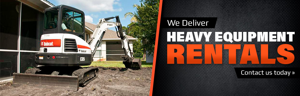 We deliver heavy equipment rentals! Contact us today for details.