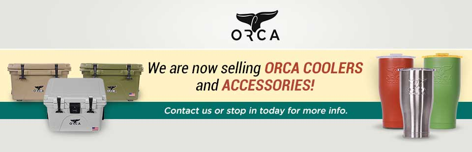 We are now selling ORCA coolers and accessories! Contact us or stop in today for more info.