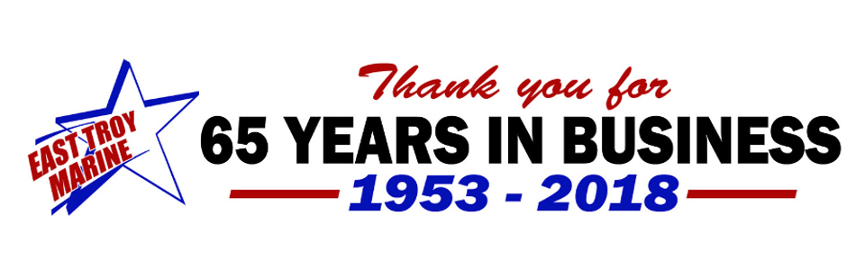 East Troy Marine - 65 Years in Business!