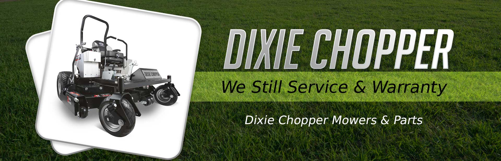 Dixie Chopper service & warranty: Click here to see a list of available services!