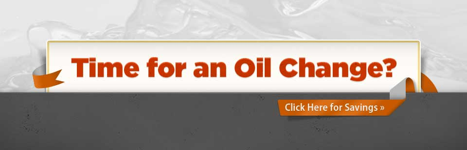 Time for an oil change? Click here for savings!