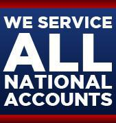 We Service All National Accounts.