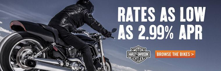 Take advantage of rates as low as 2.99% APR on Harley-Davidson® bikes!