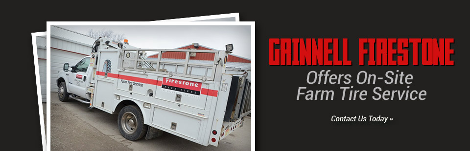 Grinnell Firestone offers on-site farm tire service! Contact us for details.