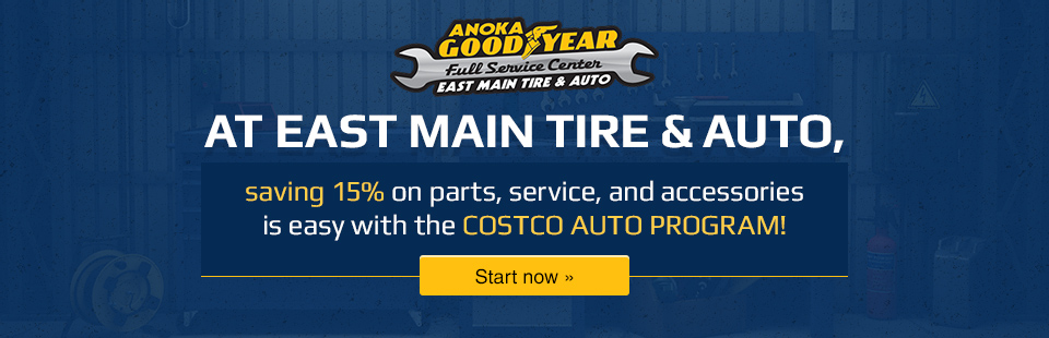 At East Main Tire & Auto, saving 15% on parts, service, and accessories is easy with the Costco Auto Program!