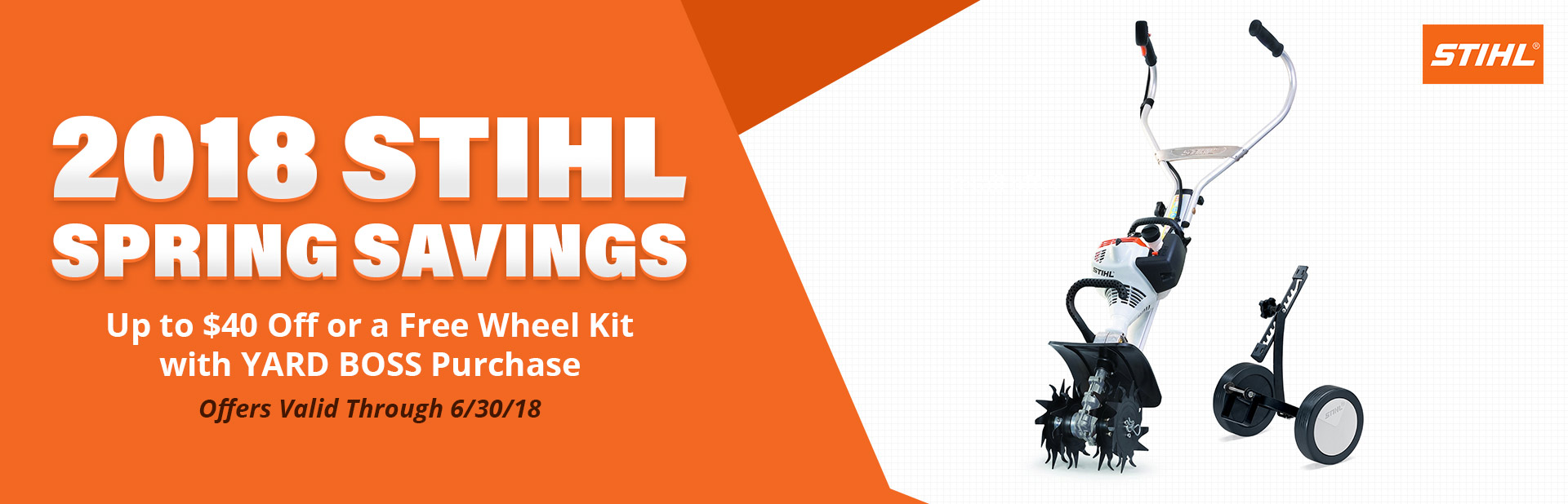 2018 STIHL Spring Savings: Get up to $40 off or a free wheel kit with the purchase of a YARD BOSS!