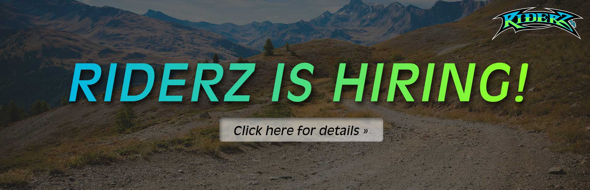 Riderz is hiring! Click here for details.