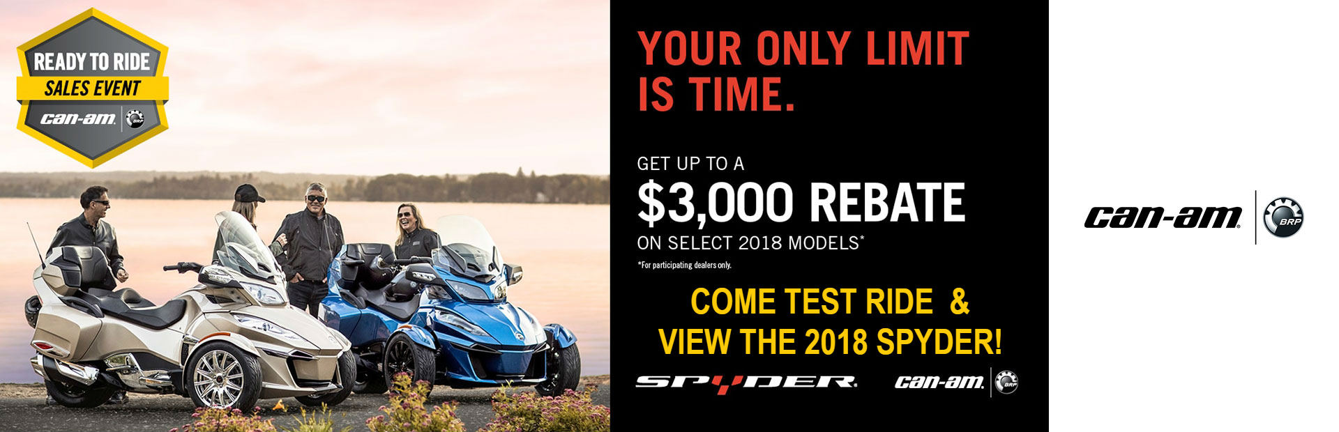 Ready to Ride Sales Event - 2018 Models (Spyder)
