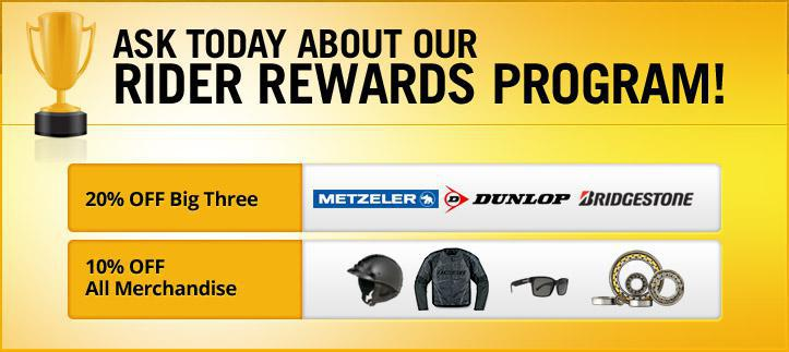 Ask today about our Rider Rewards Program!