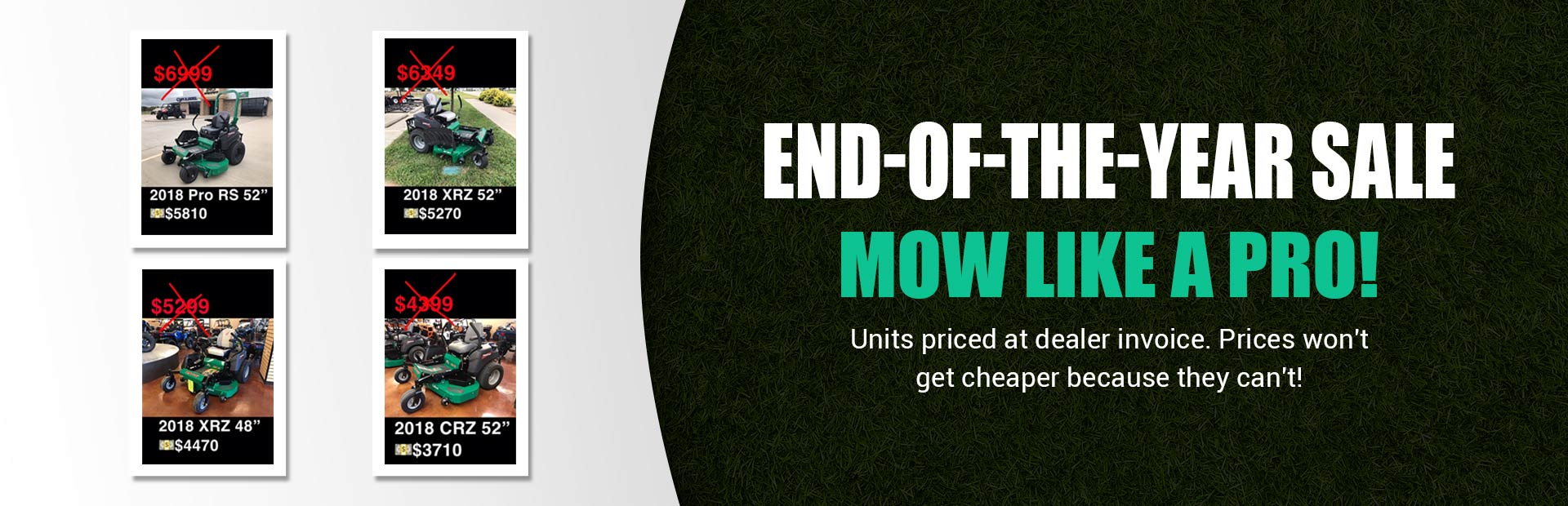 End-of-the-Year Sale: Units priced at dealer invoice.