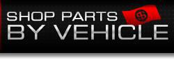 Shop Parts by Vehicle