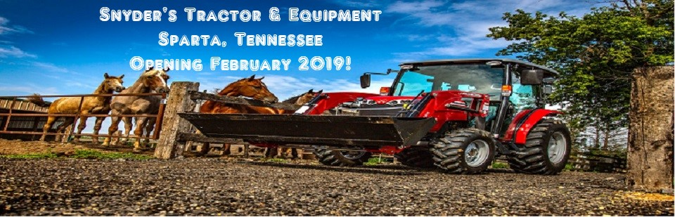 Snyder's Tractor & Equipment Coming Soon to Sparta TN!