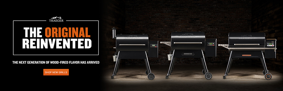 Traeger - The Original Reinvented. The Next Generation of Wood-Fired Flavor has Arrived.
