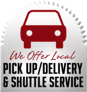 We Offer Local Pick Up/Delivery & Shuttle Service