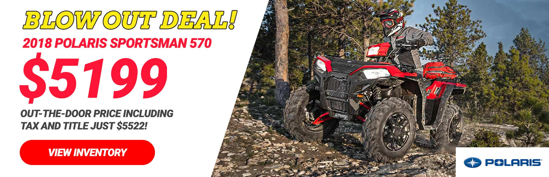 2018 Polaris ATVs: Click here to view our inventory.