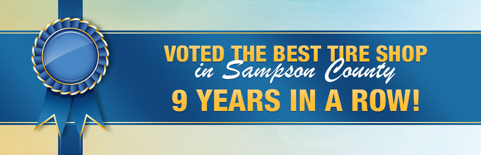Tires Inc. of Clinton was voted the best tire shop in Sampson County 9 years in a row!