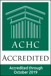 ACHC Accredited. Accredited through October 2019.