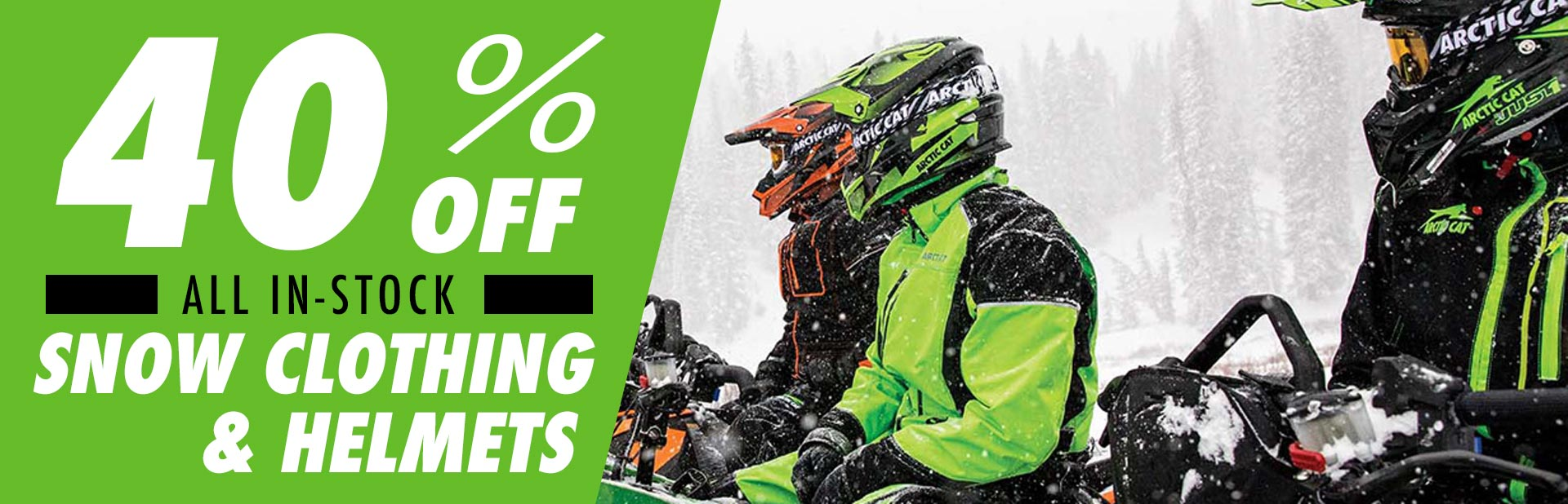 40% off all in-stock snow clothing and helmets