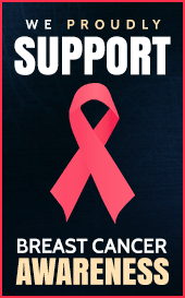 We Proudly Support Breast Cancer Awareness