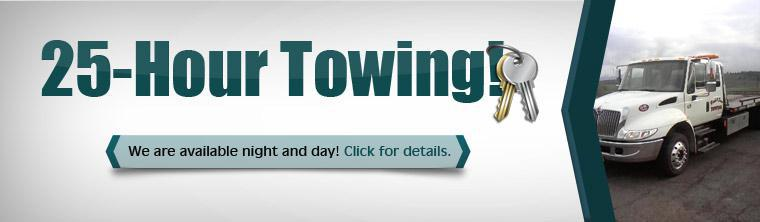 We are available night and day with 25-hour towing! Click here for details.