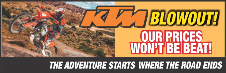 Act Now... KTM Blowout, best deals all year!